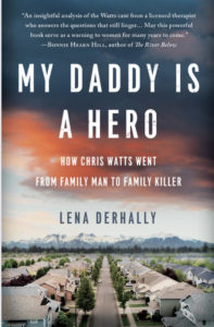 Lena Derhally, Chris Watts